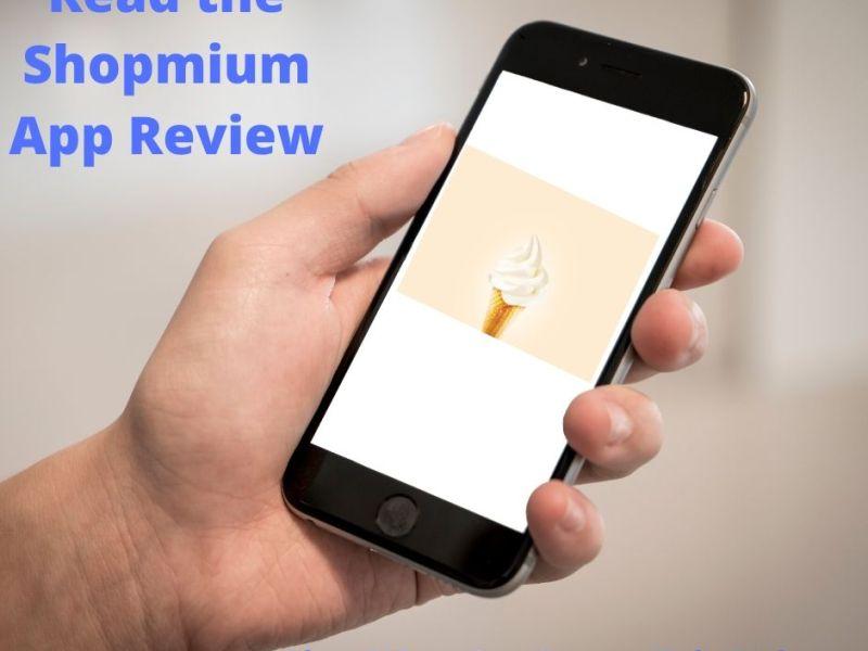 read the Shopmium Review Plus a free tub of ice cream