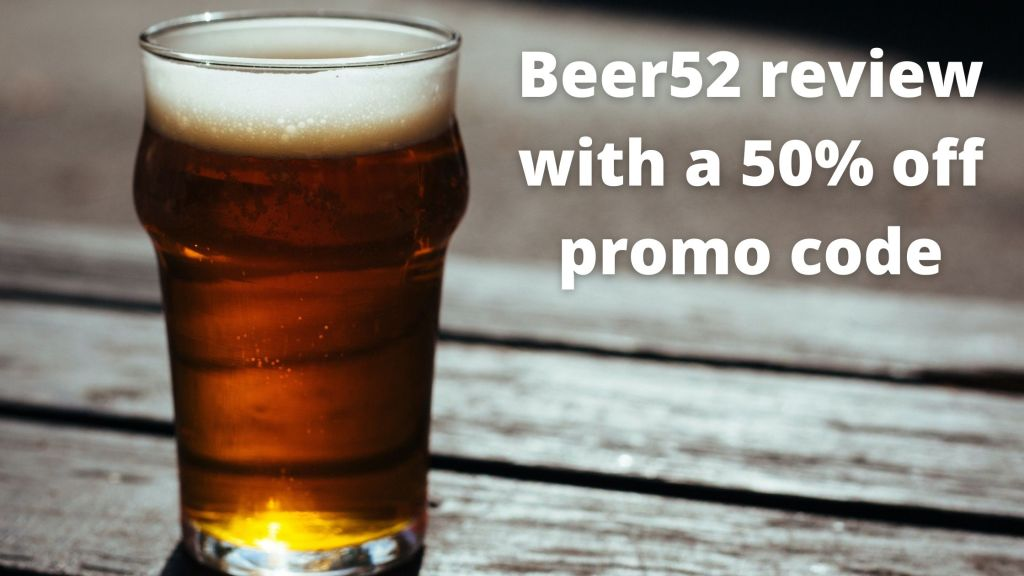 Beer52 review & 50% off promo code