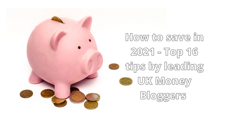 How to save in 2021 - Top 16 tips