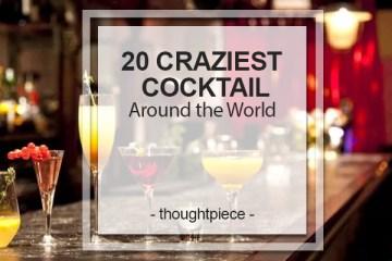 20 craziest cocktail