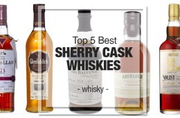 Top 5 Sherry Cask Whiskies