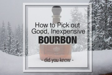 good inexpensive bourbon