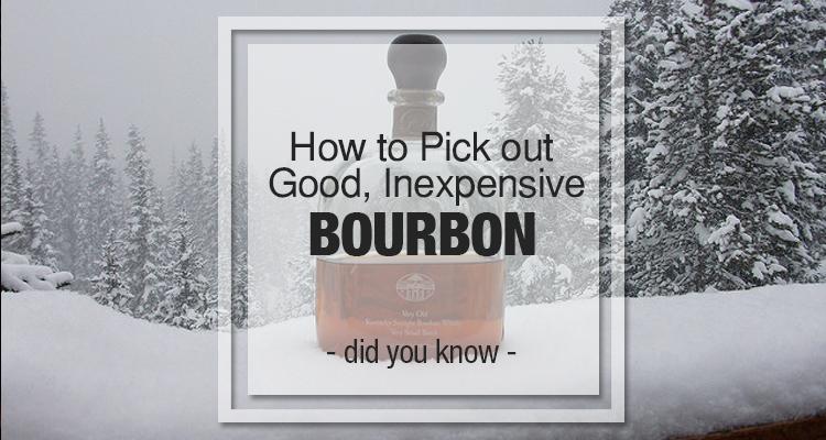 good inexpensive bourbon