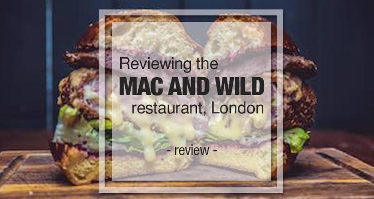 mac wild restaurant london