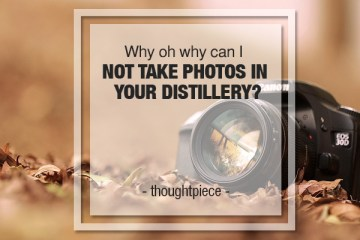 not take photos in distillery