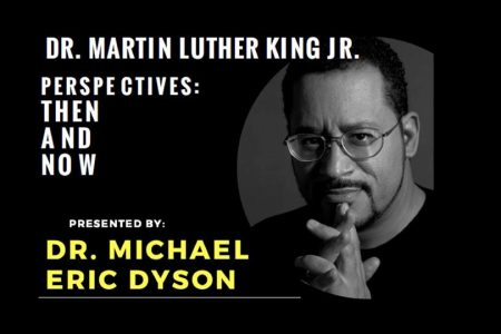 Dr Michael Eric Dyson on Dr King January 2019