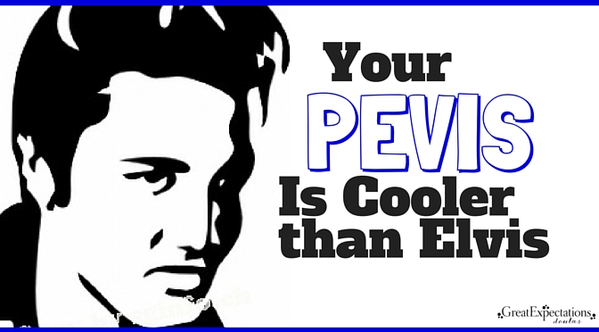 Your Pelvis is Cooler than Elvis (1)