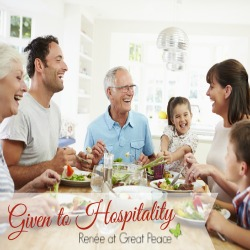 Given to hospitality a scriptural study by Renée at Great Peace