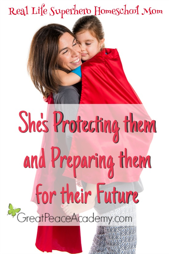 Real Life Superhero Homeschool Mom: She's protecting them and preparing them for their future. | Great Peace Academy