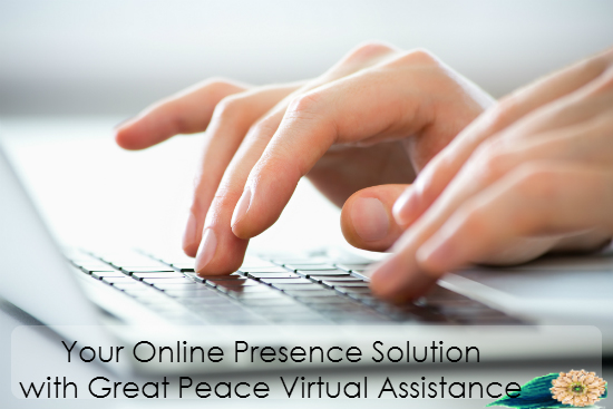 Your Online Presence Solution | Great Peace Virtual Assistance