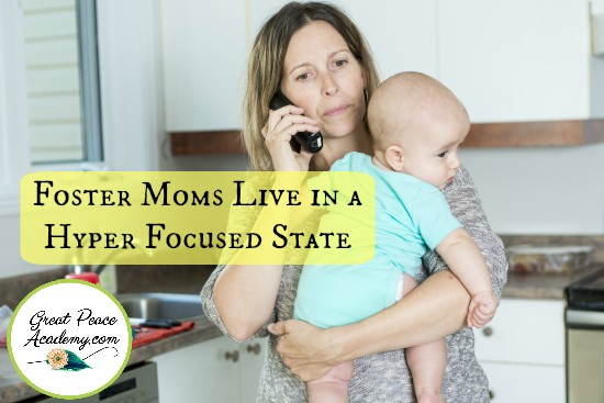10 Things Foster Moms Won't Tell You GreatPeaceAcademy.com