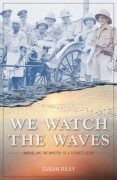 WE WATCH THE WAVES