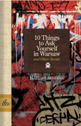 10 THINGS TO ASK YOURSELF IN WARSAW