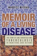Memoir of a Living Disease