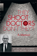They Shoot Doctors Don't They