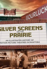 Silver Screens on the Prairie