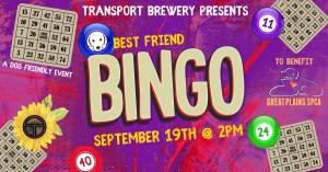 Best Friend BIngo - Transport Brewery