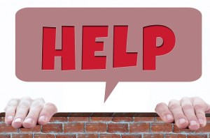 do not be afraid to ask for help