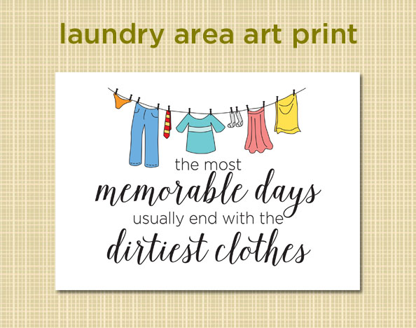 Fun artwork for your laundry room or space featuring a clothesline full of clothes and a quote about laundry.