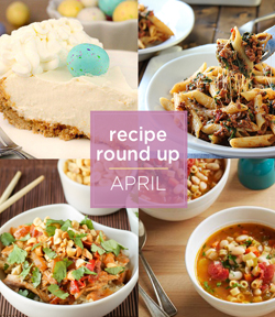 recipe round up April sm
