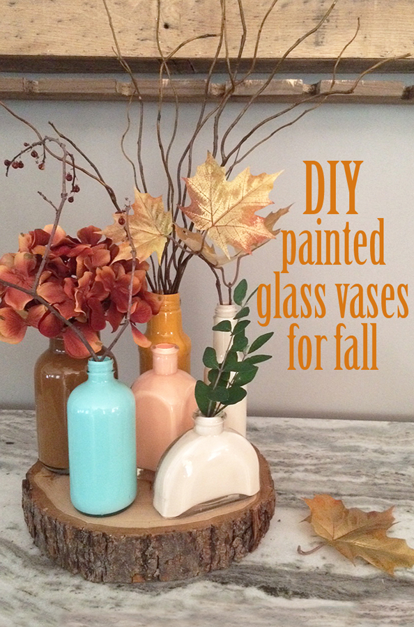 fall favorite - DIY painted glass vases