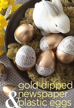 gold dipped & newspaper eggs