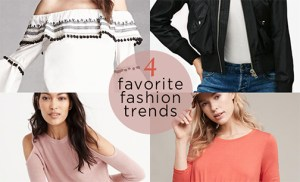 My 4 favorite fashion trends