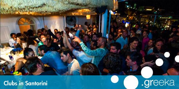 Best 3 Clubs In Santorini Island Greeka Com