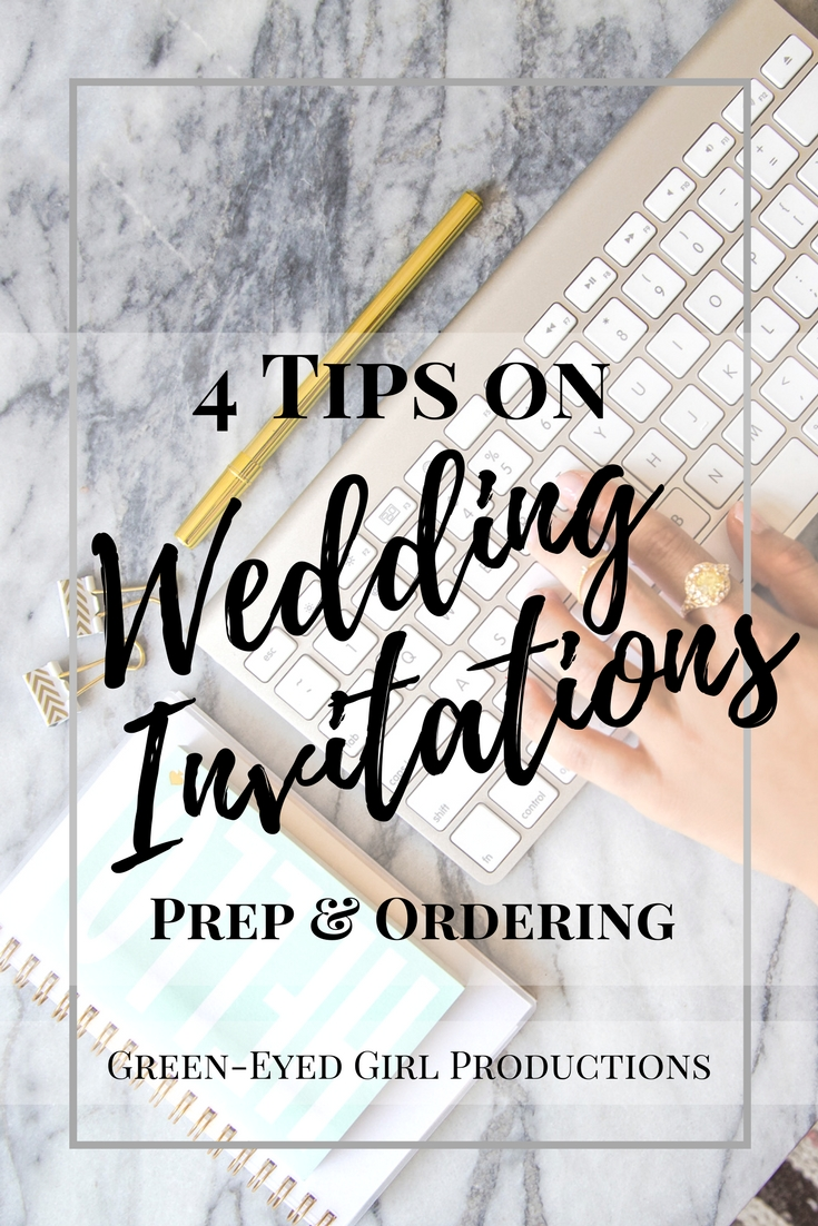 4 Tips on Wedding Invitations | Prep & Ordering