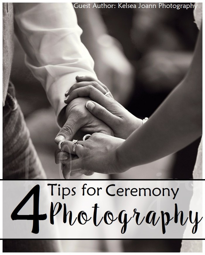 4 Tips for Ceremony Photography at your Wedding.