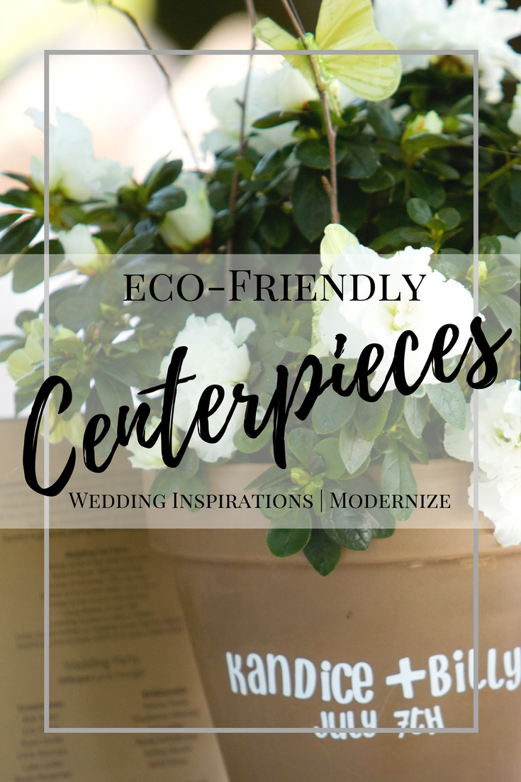 Eco-Friendly Wedding Centerpiece Inspirations