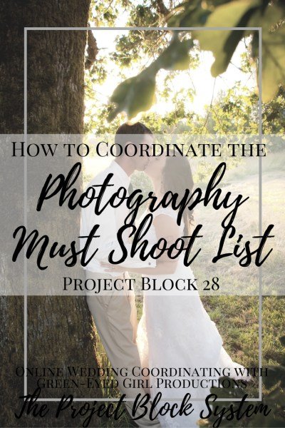 How to Coordinate Wedding Photography Must Shoot Lists. The Must Shoot List. Wedding Picture Lists. Wedding Photography, How to.