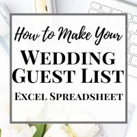How to Make Your Wedding Guest List Excel Spreadsheet