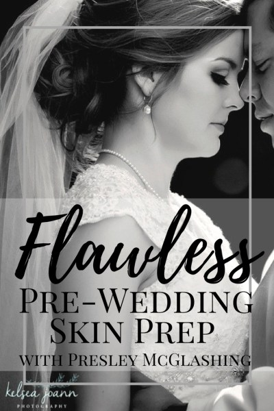 Flawless Pre-Wedding Day Skin Prep. Preparing your skin for perfect Makeup application