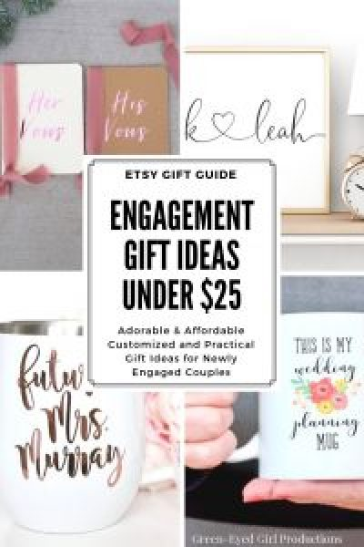 Engagement Gift Ideas Under $25 An Etsy Gift Guide. Engagement Party Gift Ideas. Engagement party Gifts