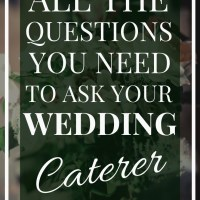 Caterer | All the Questions to ask your Wedding Caterer