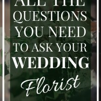 Florist | All the Questions to ask your Wedding Florist
