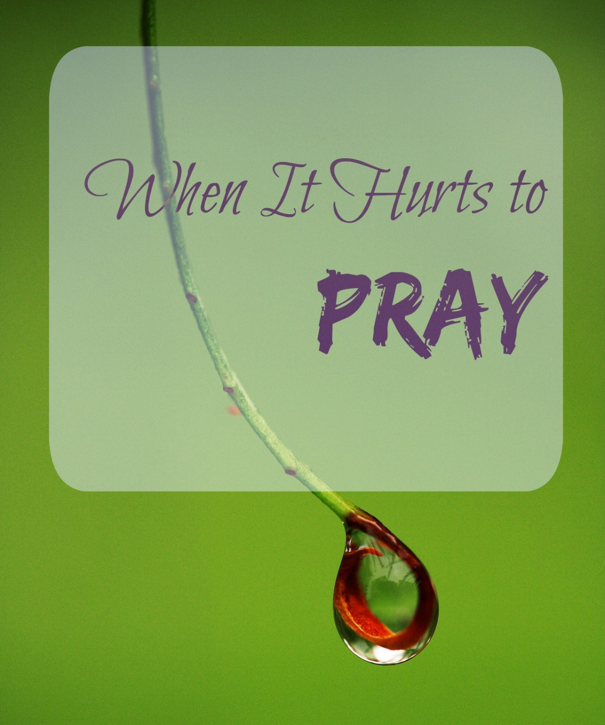 Sometimes in the hard seasons of life, we try to cope with the pain by forgetting it. Spending time in prayer, though, rips off the band-aid.