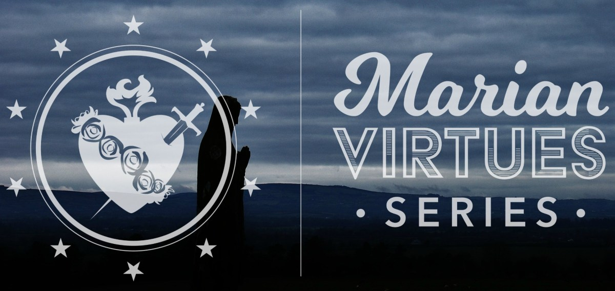 Marian Virtue Series: Constant Mental Prayer