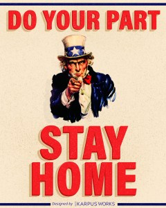 Do your part, stay home