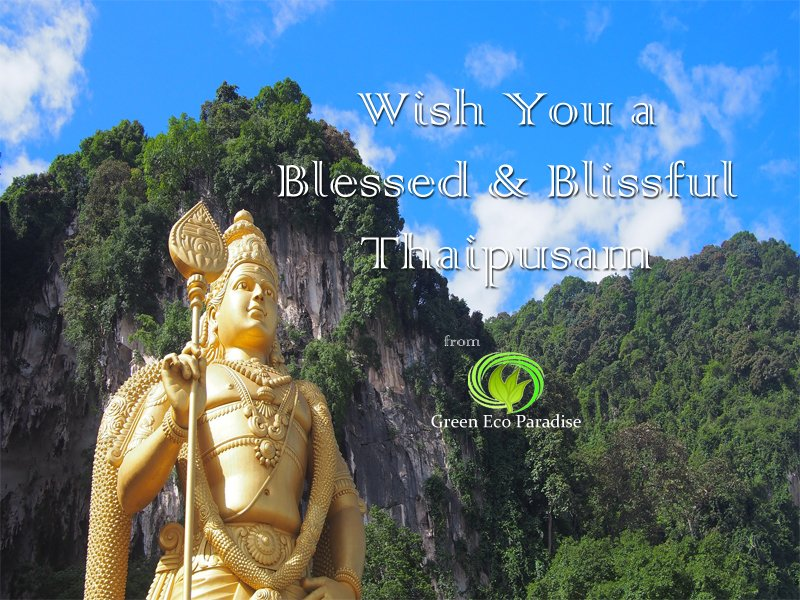 Happy Thaipusam from Green Eco Paradise