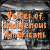 Voices of Indigenous Americans