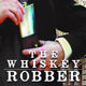 Whiskey Robber Film