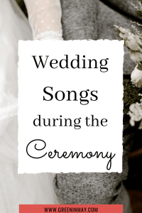 Wedding songs during wedding ceremony