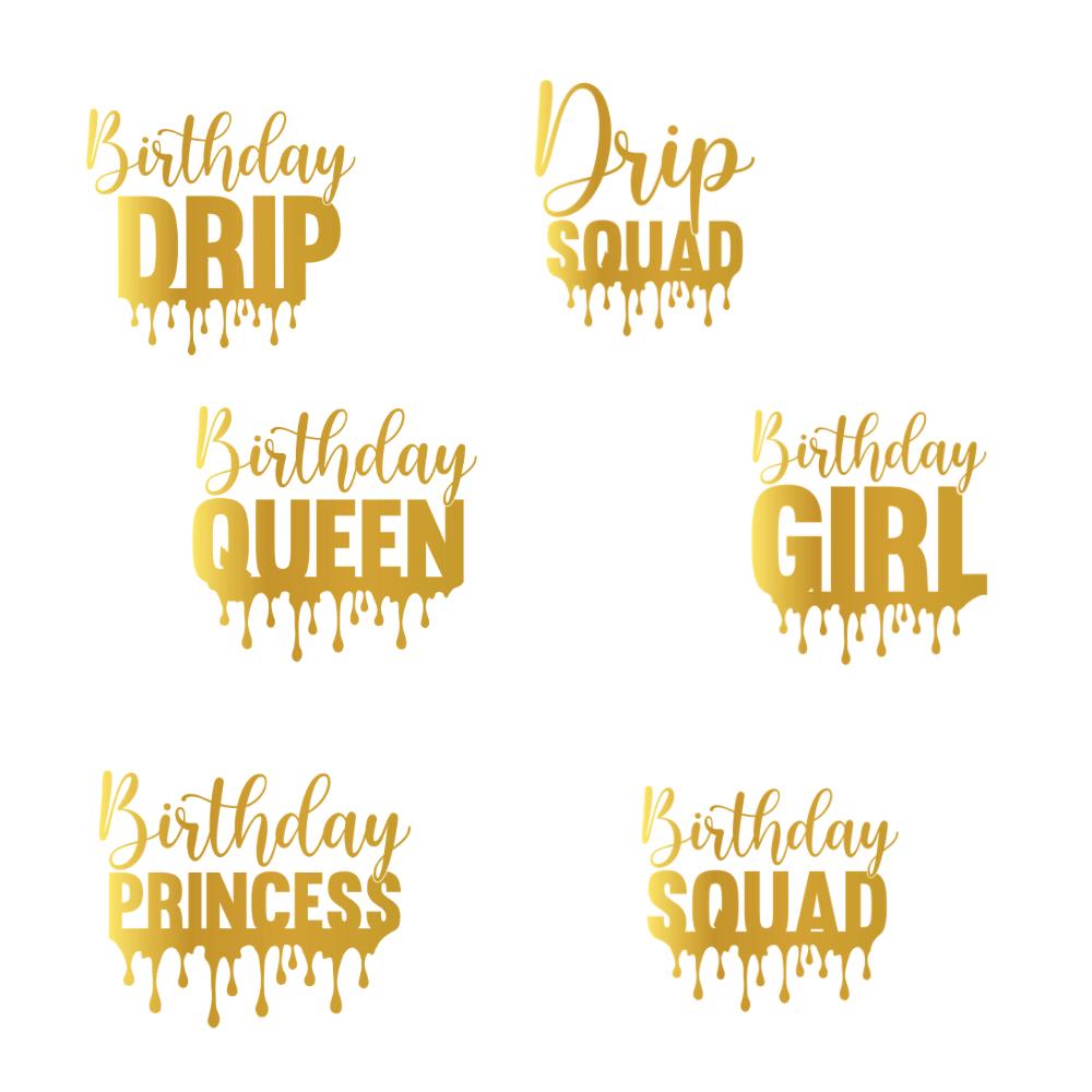 Birthday Drip Squad Svg