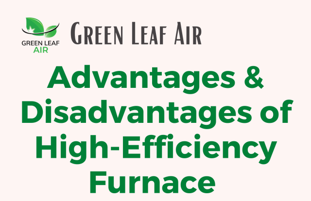 Advantages & Disadvantages of High-Efficiency Furnace