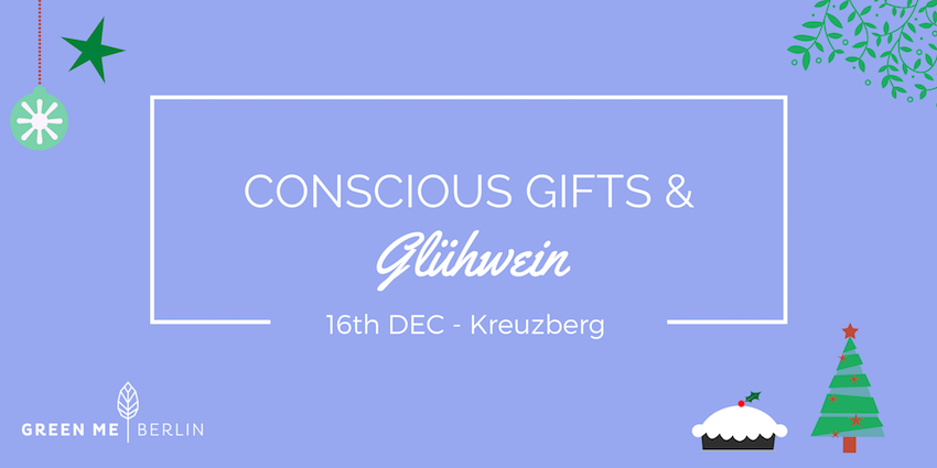 Berlin Christmas Tour: Conscious Gifts and Gluehwein, Kreuzberg | GreenMe Berlin Events