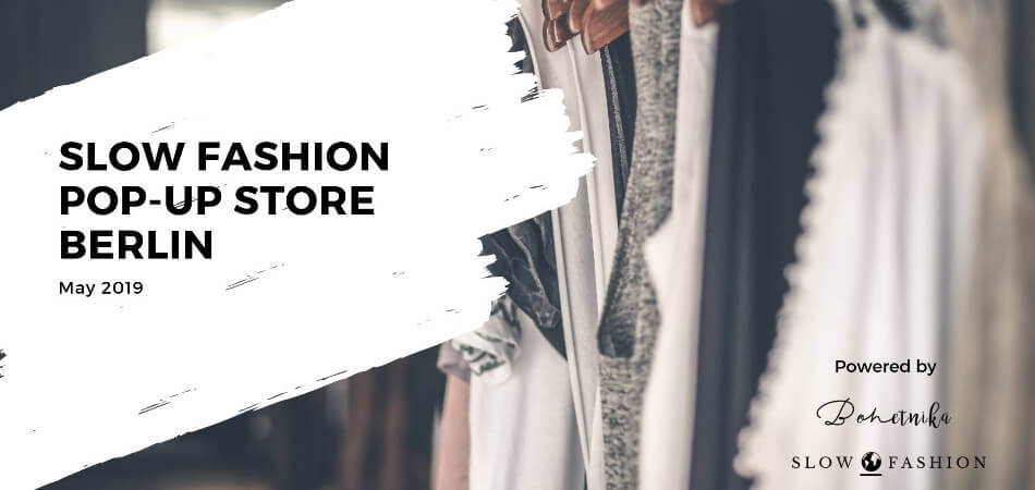Slow Fashion Pop-up Store Berlin - May 2019 | GreenMe Events