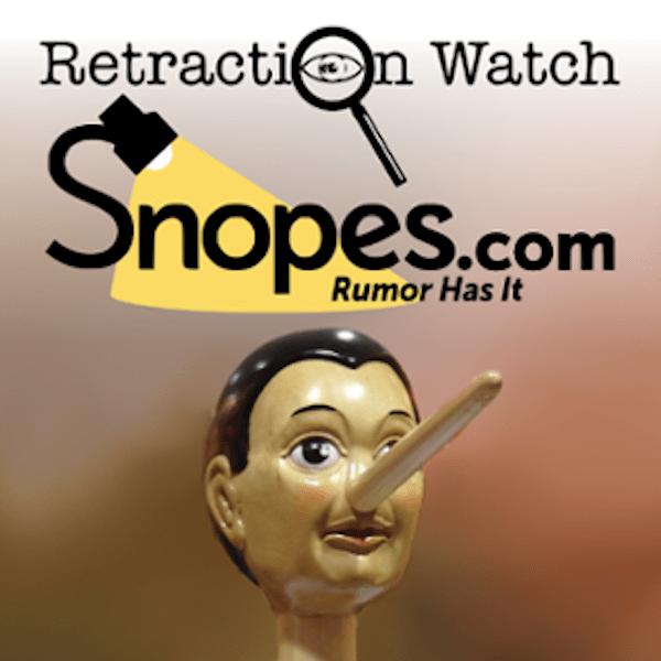Has Snopes Been Snoped? Will Retraction Watch Retract?