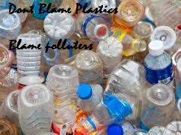 Don't Blame Plastic
